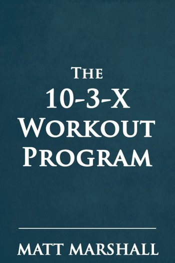 10-3-X Workout Program